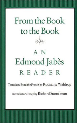 From the Book to the Book: An Edmond Jabès Reader by Brand: Wesleyan