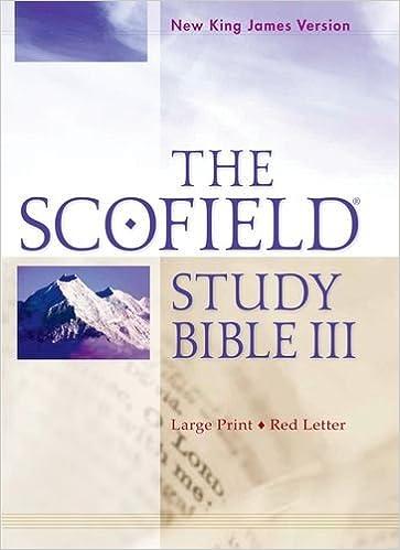 The Scofield Study Bible III, NKJV, Large Print Edition: Oxford