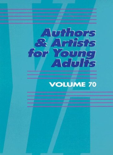 Authors and Artists for Young Adults: A Biographical Guide to Novelists, Poets, Playwrights Screenwriters, Lyricists,  Illustrators, Cartoonists, Animators, and Other Creative Artists ebook