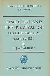 Timoleon and the Revival of Greek Sicily: 344-317 B.C. (Cambridge Classical Studies)