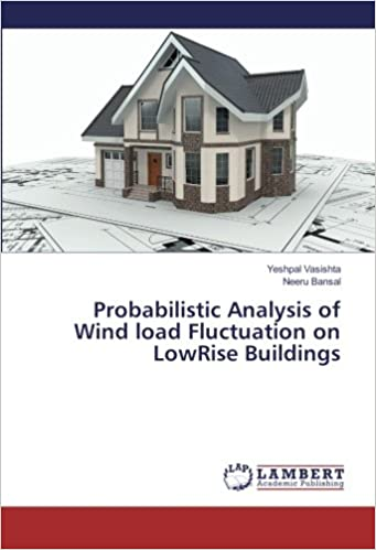 Probabilistic Analysis of Wind load Fluctuation on LowRise