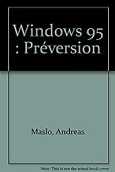 Windows 95 : Préversion