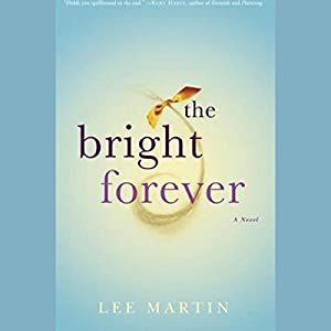 The Bright Forever Audiobook