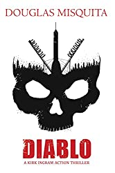 Diablo: A Kirk Ingram Action Thriller