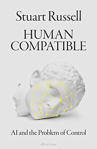 Human Compatible: AI and the Problem of Control por Stuart Russell