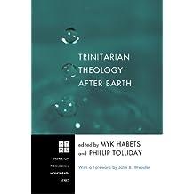 Trinitarian Theology after Barth: