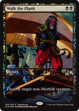 Walk the Plank - Open House Promo - Magic: The Gathering