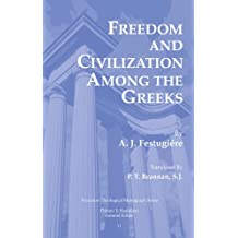 Freedom and Civilization Among the Greeks: