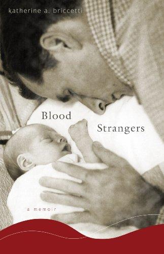 Blood Strangers: A Memoir