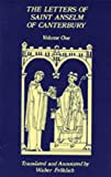 The Letters of Saint Anselm of Canterbury, Anselm, Abbot of BEC, 0879078979