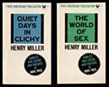 Quiet Days in Clichy and The World of Sex, Henry Miller, 0394170377