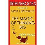 Trivia: The Magic of Thinking Big by David J. Schwartz