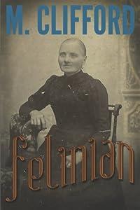Felinian (Book of the Felinian) (Volume 1)