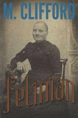 Download Felinian (Book of the Felinian) (Volume 1) ebook