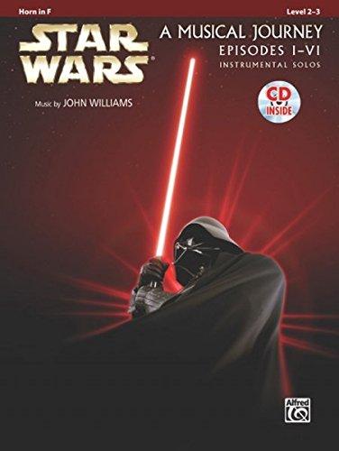 Star Wars Instrumental Solos (Movies I-VI): Horn In F, Book & CD (Pop Instrumental Solo Series)