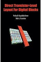Direct Transistor-Level Layout for Digital Blocks by Prakash Gopalakrishnan (2004-06-17)
