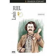 Louis Riel: Firebrand (Quest Biography Book 21)