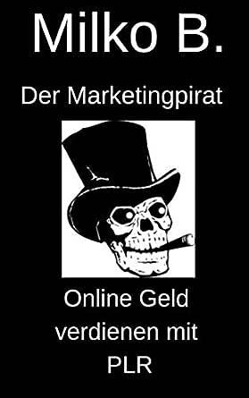 Online Geld verdienen mit PLR (German Edition) eBook: Besic, Milko ...