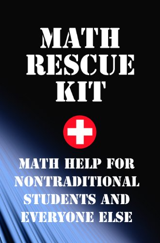 math-rescue-kit-math-help-for-non-traditional-students-and-everyone-else