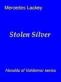 Stolen Silver (Valdemar)