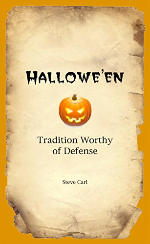 HALLOWE'EN - Tradition Worthy of Defense]()
