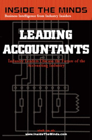 inside-the-minds-leading-accountants-ceos-practice-group-leaders-from-ernst-young-kpmg-bdo-seidman-m