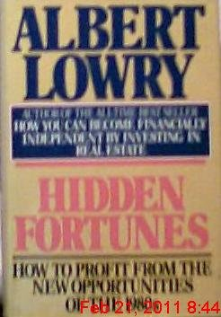Hidden Fortunes  How To Profit From The New Opportunities Of The 1980S