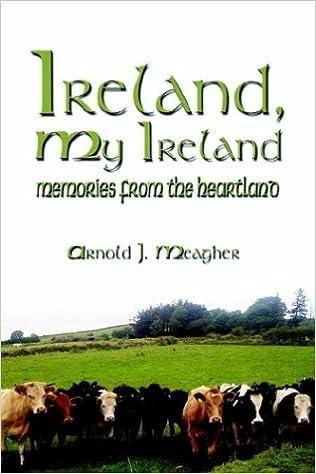 Ireland, My Ireland:  Memories from the Heartland