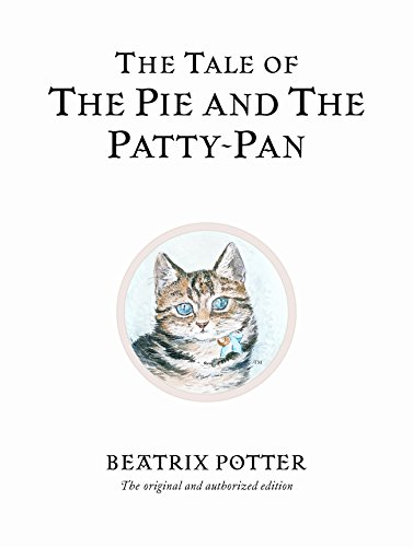 The Tale of the Pie and the Patty-Pan (Peter (Collection Peter Pan)