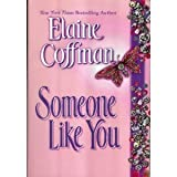 Someone Like You, Elaine Coffman, 1568654529