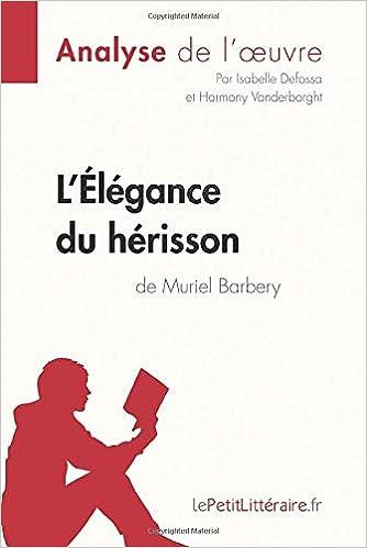 TÉLÉCHARGER LELEGANCE DU HERISSON PDF