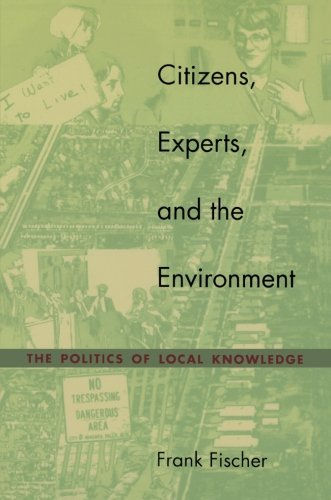 Citizens, Experts, and the Environment: The Politics of...