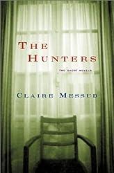 The Hunters: Two Short Novels