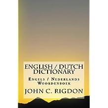 English / Dutch Dictionary: Engels / Nederlands Woordenboek