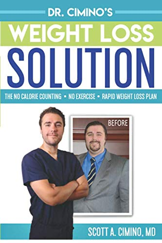 Dr. Cimino's Weight Loss Solution: The No Calorie Counting, No Exercise, Rapid Weight Loss Plan (Best Way To Lose Weight With Pcos)