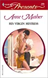 His Virgin Mistress, Anne Mather, 0373123035