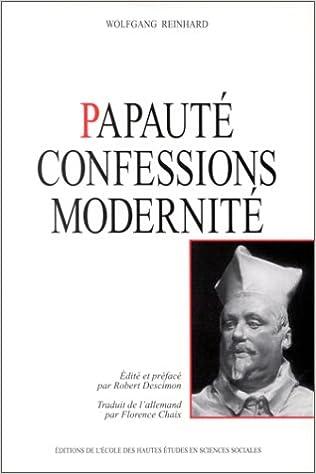 Lire La papauté : confessions et modernité pdf epub