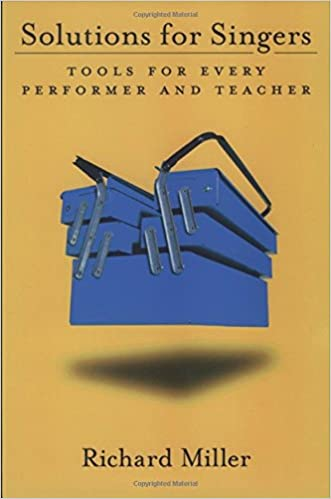 Solutions For Singers Tools For Performers And Teachers Richard
