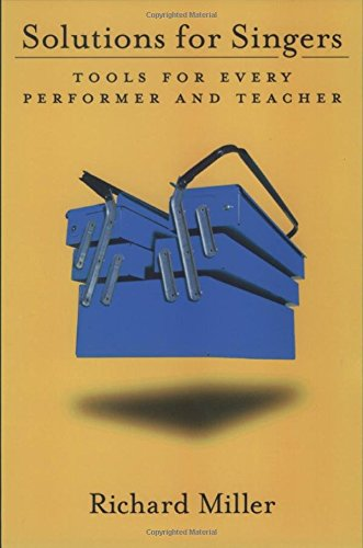 Solutions for Singers: Tools for Performers and Teachers (Solutions Voice)