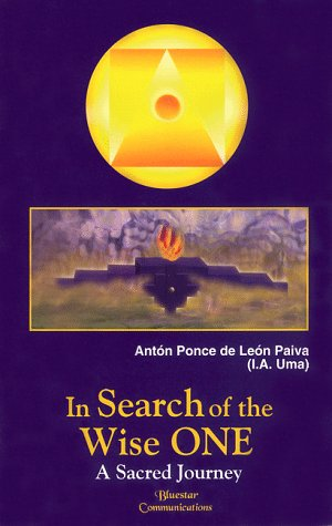 In Search of the Wise One: A Sacred Journey