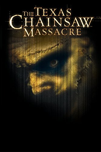 The Texas Chainsaw Massacre (2003) ()