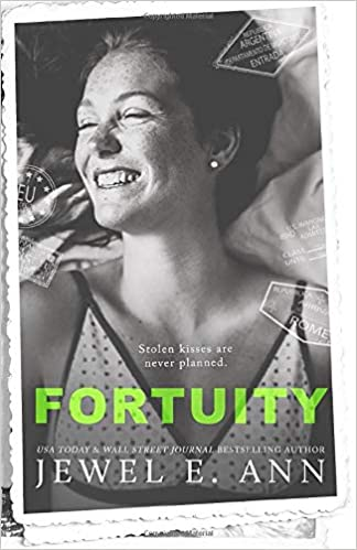 Fortuity by Jewel E. Ann