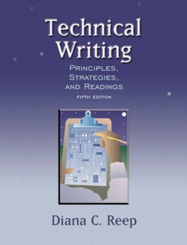 Technical Writing: Principles, Strategies, and Readings (5th Edition)