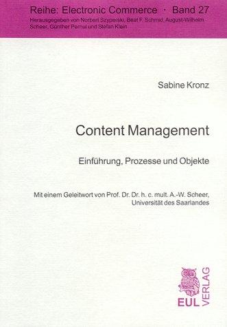 Content Management: Einführung, Prozesse und Objekte (Electronic Commerce)