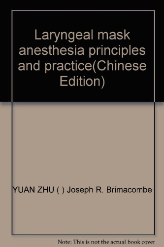 - Laryngeal mask anesthesia principles and practice