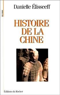 Histoire de la Chine par Elisseeff-Poisle