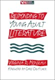 Responding to Young Adult Literature, Virginia R. Monseau, 086709401X
