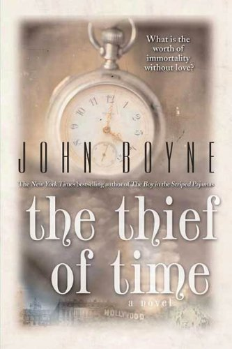 The Thief of Time: A Novel by [Boyne, John]