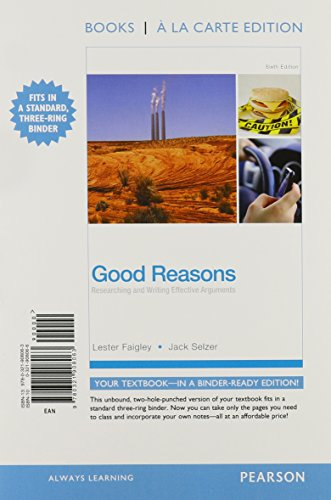 (Good Reasons: Researching and Writing Effective Arguments, Books a la Carte Plus MyLab Writing with eText -- Access Card Package (6th Edition))