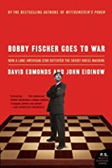Bobby Fischer Goes to War: How the Soviets Lost the Most Extraordinary Chess Match of All Time Kindle Edition